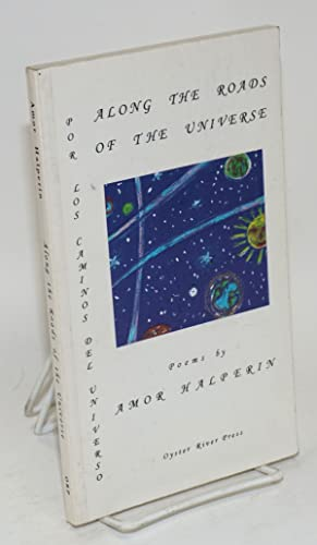 Along the Roads of the Universe / Por los caminos del universo: Halperin, Amor, translations ...
