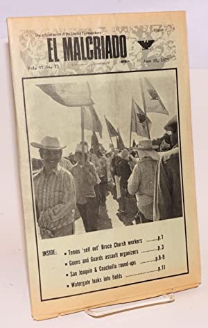 El Malcriado: The official voice of the United Farmworkers. Vol. 6 no. 13 (June 29, 1973)