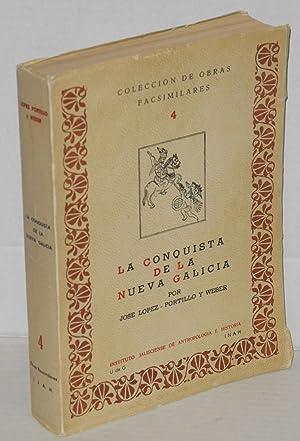La conquista de la Nueva Galicia: Lopez-Portillo y Weber,