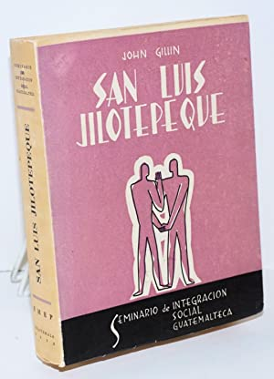 San Luis Jilotepeque: Gillin, John