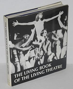 The living book of the living theatre: Silvestro, Carlo, editor, Introductory essay by Richard ...
