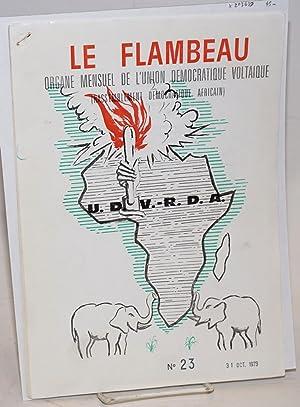 Le Flambeau: organe mensuel de l'union d?mocratique voltaique (Rassemblement d?mocratique ...