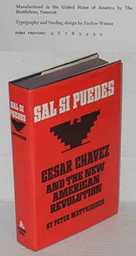 Sal si puedes; Cesar Chavez and the new American revolution: Matthiessen, Peter