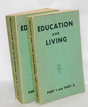 Education and living.; Part I and part II; Part III and part IV [complete set]: Borsodi, Ralph