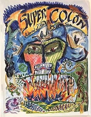 SuperCol?n: Admiral of the ocean sea: Heath, Jennifer, text, Kristine Smock, illustrations, Jack ...