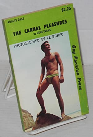 The carnal pleasures: cover photographed by Le Studio: Evans, Gene [pseudonym of Harold Harding]