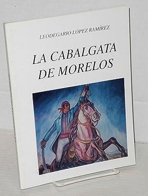 La cabalgata de Morelos: L?pez Ram?rez, Leodegario
