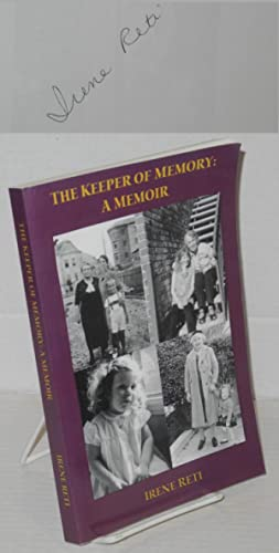 The keeper of a memory: a memoir