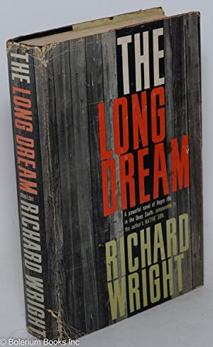 The long dream; a novel: Wright, Richard
