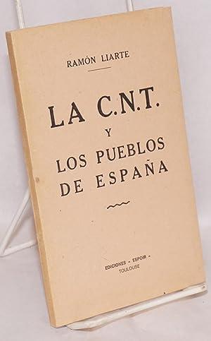 La C.N.T. y los pueblos de Espa?a: Liarte, Ramon