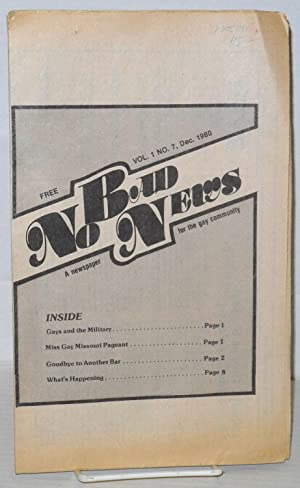 No Bad News: a newspaper for the gay community; vol. 1, #7, Dec. 1980: Goelle, Suzanne, editor
