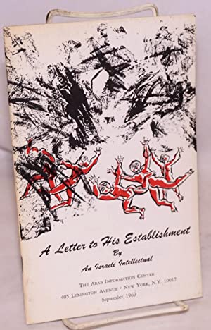 """A letter to his establishment, by an Israeli intellectual [interior title: """"An open letter to ..."""