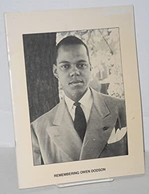 Remembering Owen Dodson, November 28, 1914 - June 21, 1983; a monograph: Hardy, Sallee W., editor, ...