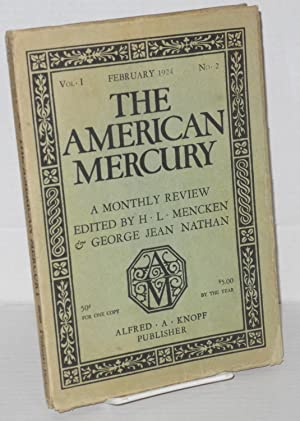 The American Mercury: a monthly review vol. 1, #2, February 1924 [All God's Chillun Got Wings]...
