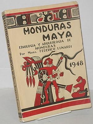 Honduras Maya: Etnologia y Arqueologia de Honduras: Lunardi, Mons. Federico