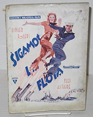 Sigamos la flota: Ginger Rogers and Fred Astaire [novelization of Follow the Fleet]: Nieto Gal?n, ...