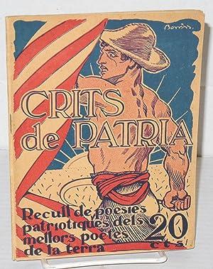 Crits de patria: recull de poesies patriotiques dels mellors poetes de la terra: Guimera, Angel, ...