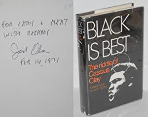 Black is best; the riddle of Cassius Clay. A Biography
