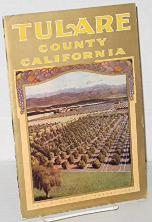 Tulare County California: California lands for wealth, Caifornia fruit for health: Levick, M. B.