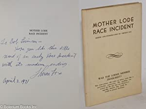 Mother Lode Race Incident; letters between two lodges of the I.O.O.F. regarding alleged misconduc...