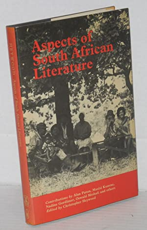 Aspects of South African literature: Heywood, Christopher, editor,