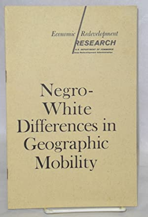 Negro-White differences in geographic mobility