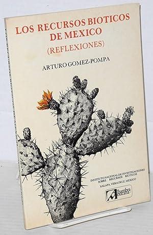 Los Recursos Bioticos de Mexico (Reflexiones): Gomez-Pompa, Arturo