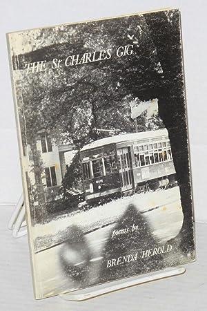 The St. Charles gig poems: Herold, Brenda