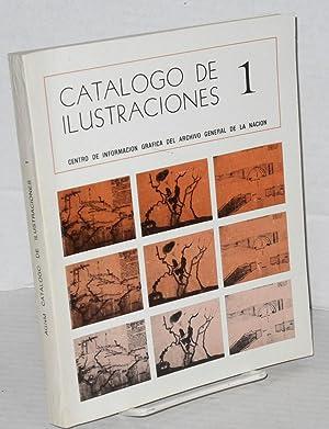Catalogo de ilustraciones 1 Centro de Informacion Grafica del Archivo General de la Nacion