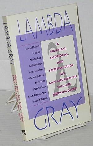 Lambda gray; a practical, emotional, and spiritual: Adelman, Jeanne, R.