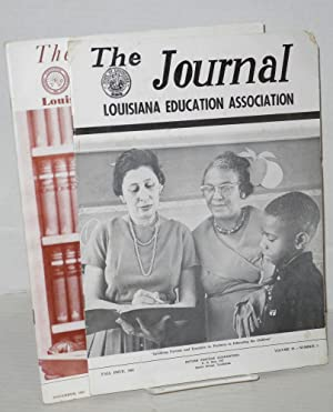 The journal: Louisiana Education Association; vol. 39, #1, Fall issue and vol. 40, #6, November ...