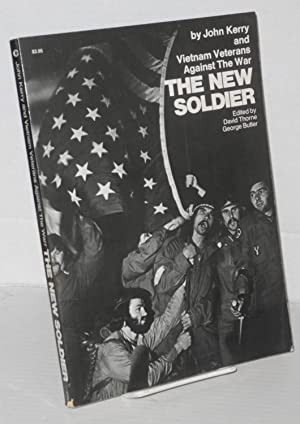 The new soldier. Edited by David Thorne: Kerry, John and