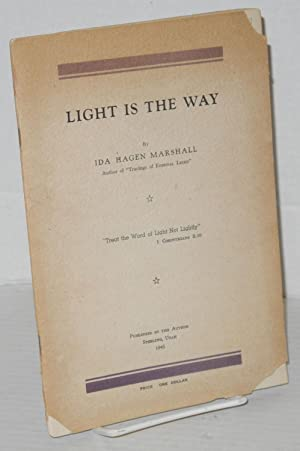 Light is the Way: Marshall, Ida Hagen