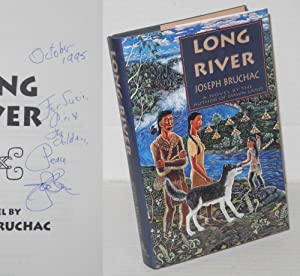 Long River A Novel: Bruchac, Joseph