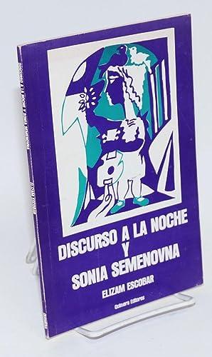 Discurso a la noche y Sonia Semenova: Escobar, Elizam