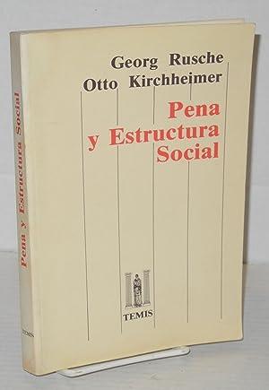 Pena y Estructura Social: Rusche, Georg and