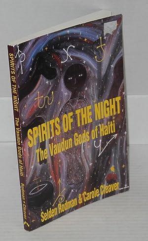 Spirits of the night; the Vaudun gods: Rodman, Selden and