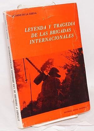 Leyenda y tragedia de las Brigadas Internacionales;: Cierva y de