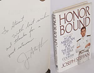 Honor Bound; a gay American fights for the right to serve his country: Steffan, Joseph