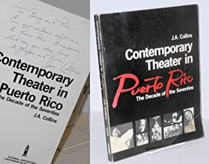 Contemporary theater in Puerto Rico: the decade: Collins, J. A.