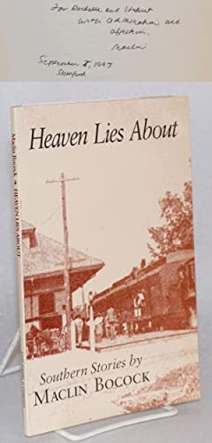 Heaven lies about; Southern stories: Bocock, Maclin