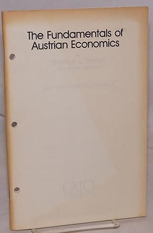 The fundamentals of Austrian economics: Taylor, Thomas C.