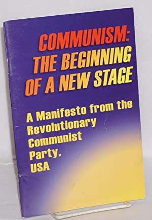 Communism: the beginning of a new stage.: Revolutionary Communist Party