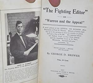 "The fighting editor"" or ""Warren and the Appeal"". A word picture of the Appeal to ..."