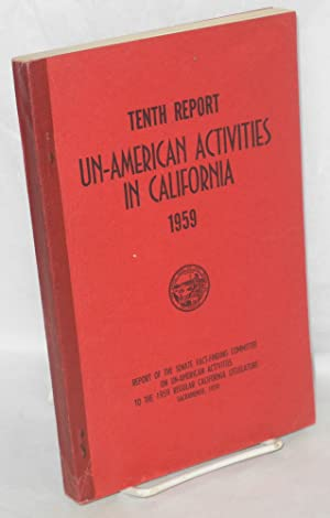 Tenth report of the Senate factfinding subcommittee on un-American activities, 1959: California ...
