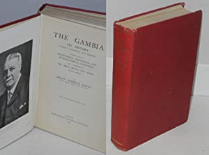 The Gambia: its history ancient, medi?val, and modern together withs geographical, geological, an...