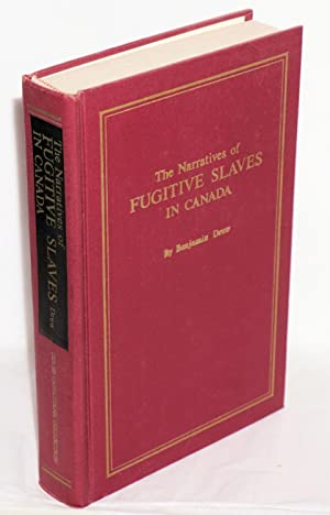 The refugee: narratives of fugitive slaves in Canada. Related by themselves, with an account of the...