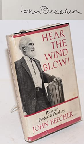 Hear the wind blow! Poems of protest & prophecy. With an introduction by Maxwell Geismar: ...