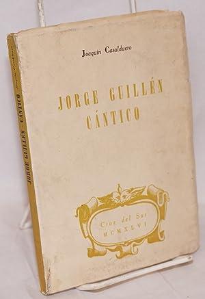 Jorge Guillen cantico: Casalduero, Joaquin
