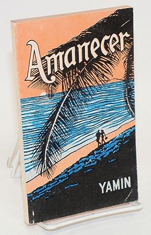 Amanecer;: Yamin [pseudonym of Garc?a, Eulalia]